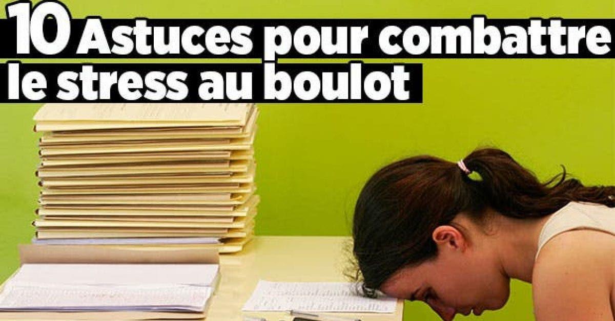 10 Astuces combattre le stress boulot11