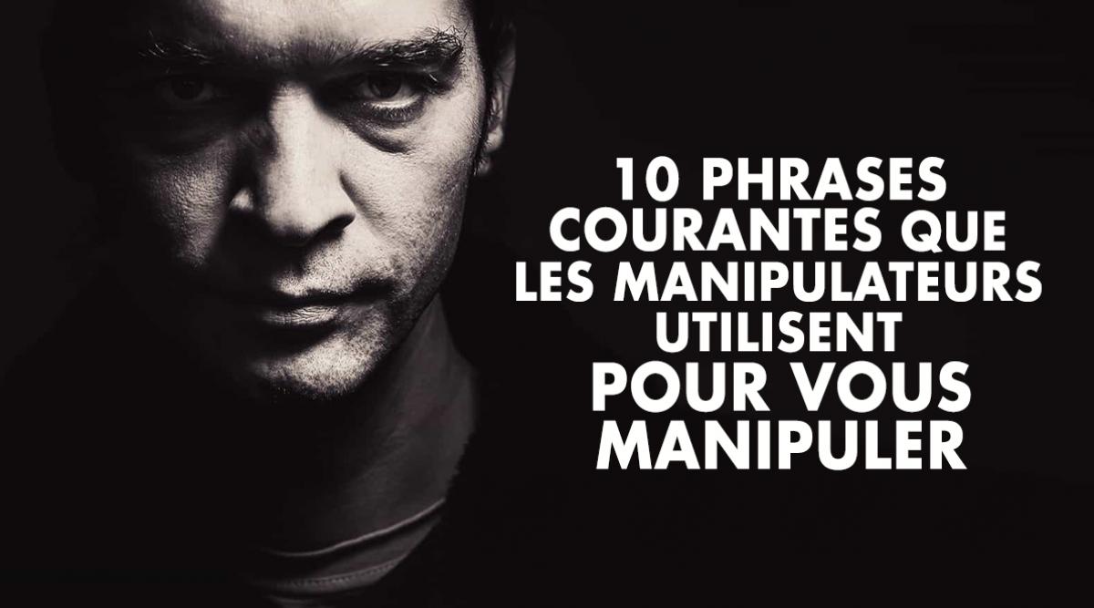 10-phrases-courantes-que-les-manipulateurs-utilisent-pour-vous-manipuler