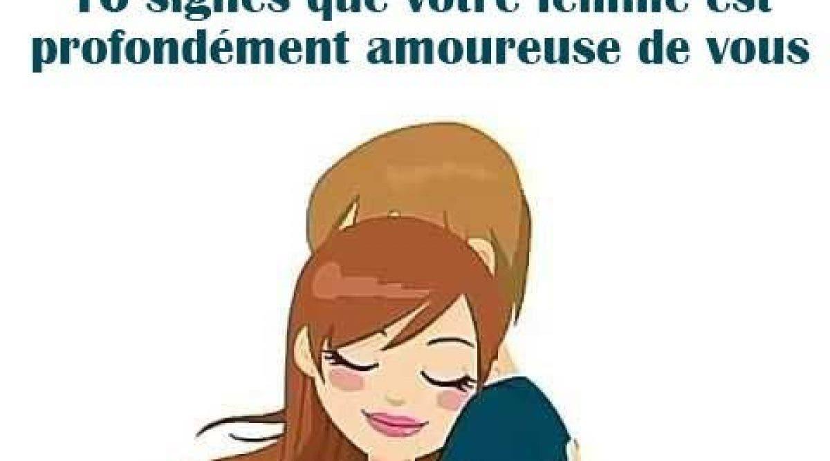 10 signes que votre femme est profondément amoureuse de vous