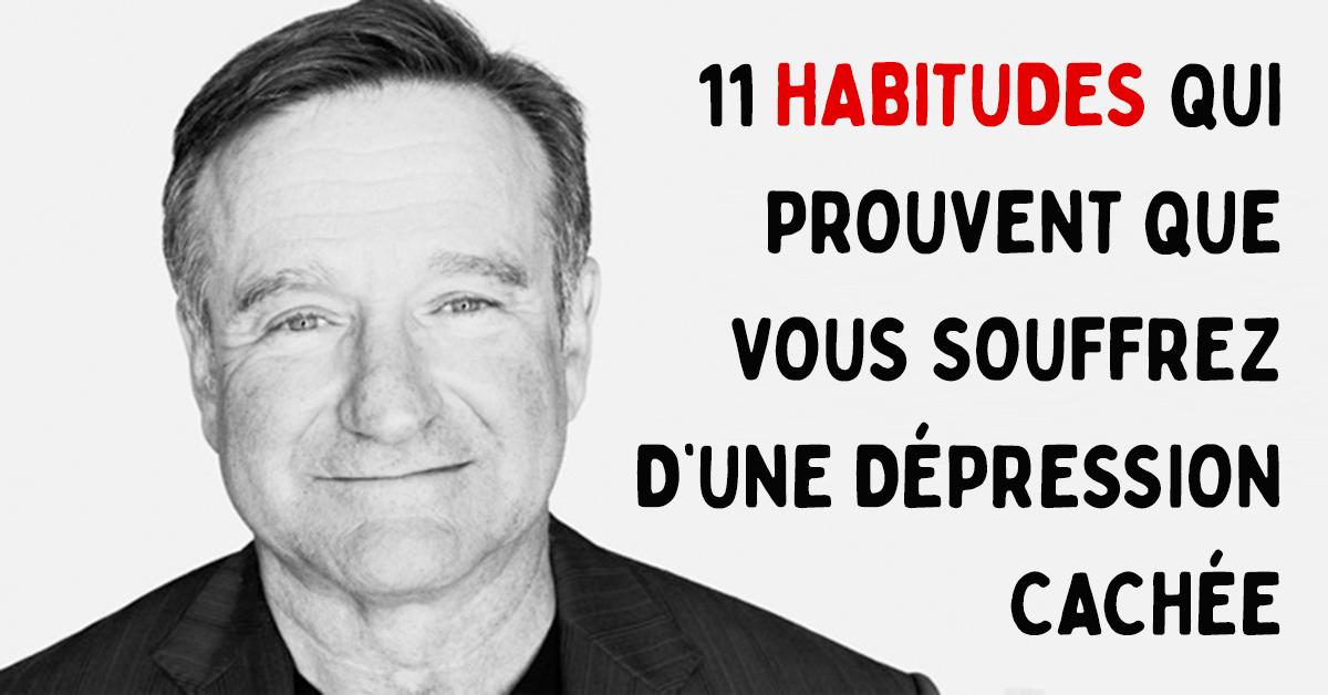 11 habitudes qui prouvent que vous souffrez d'une dépression cachée