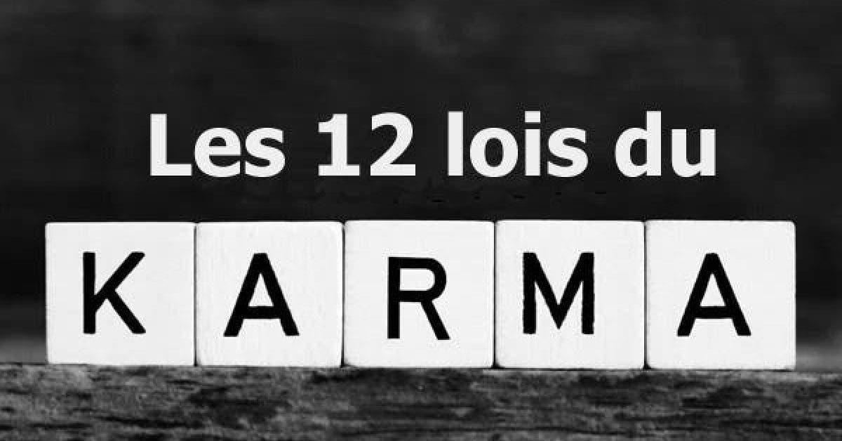 12 lois du karma qui changeront votre vie 1
