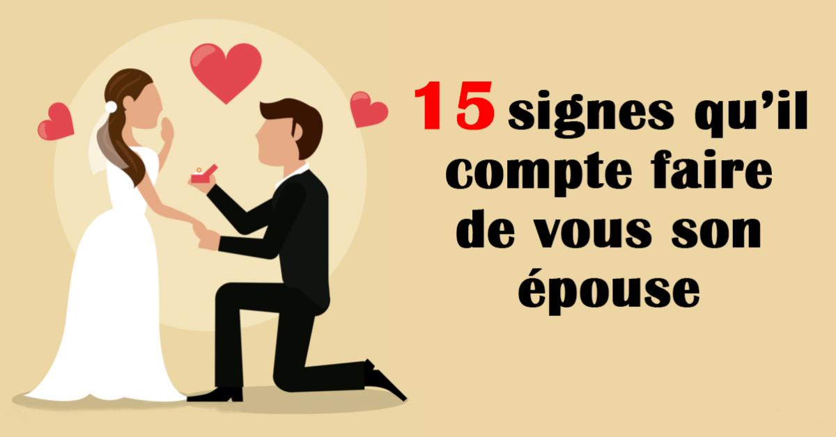 15 signes qu'il compte faire de vous son épouse