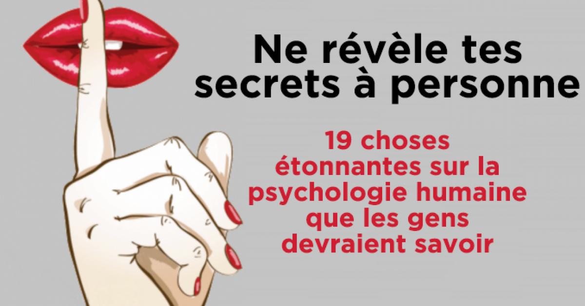 19 choses etonnantes sur la psychologie humaine que les gens devraient savoir