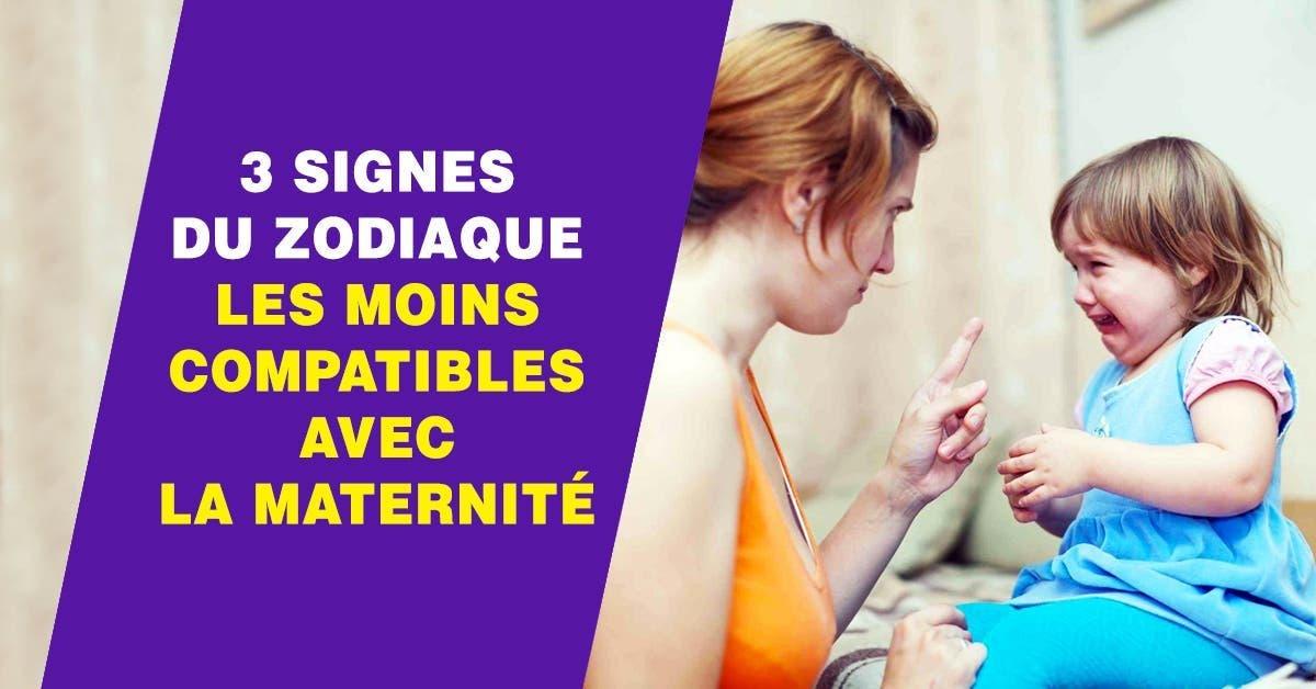 signes du zodiaque les moins compatibles avec la maternité