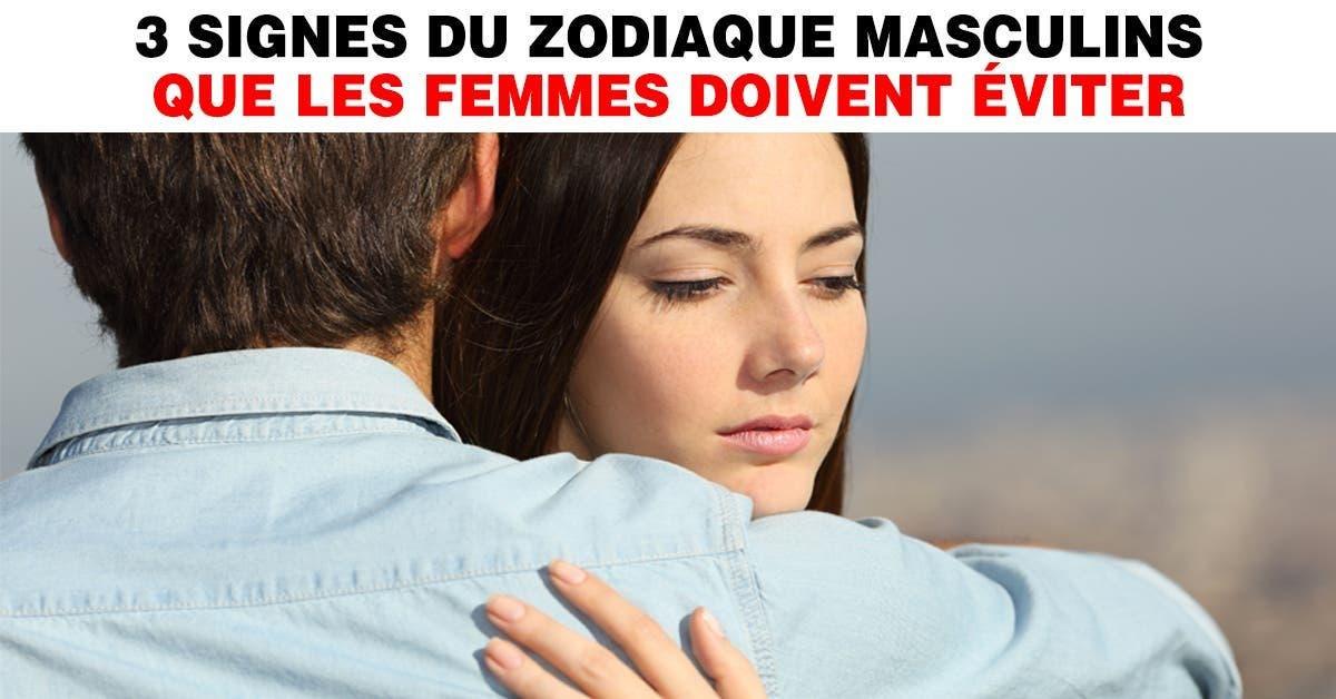 Les astrologues mettent en garde les femmes contre ces 3 signes du zodiaque