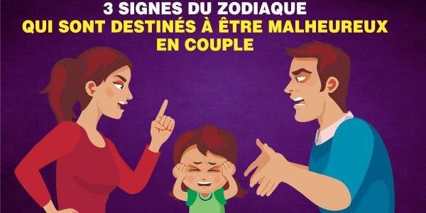 signes du zodiaque qui sont destinés à être malheureux en couple