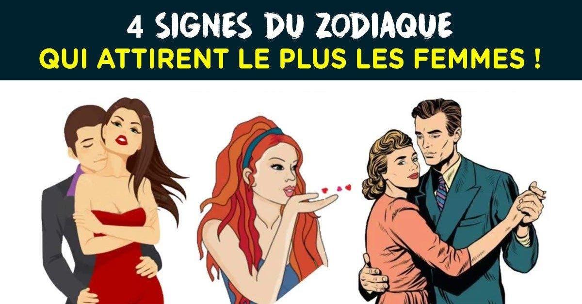 4 signes du zodiaque qui attirent le plus les femmes 1 1 1