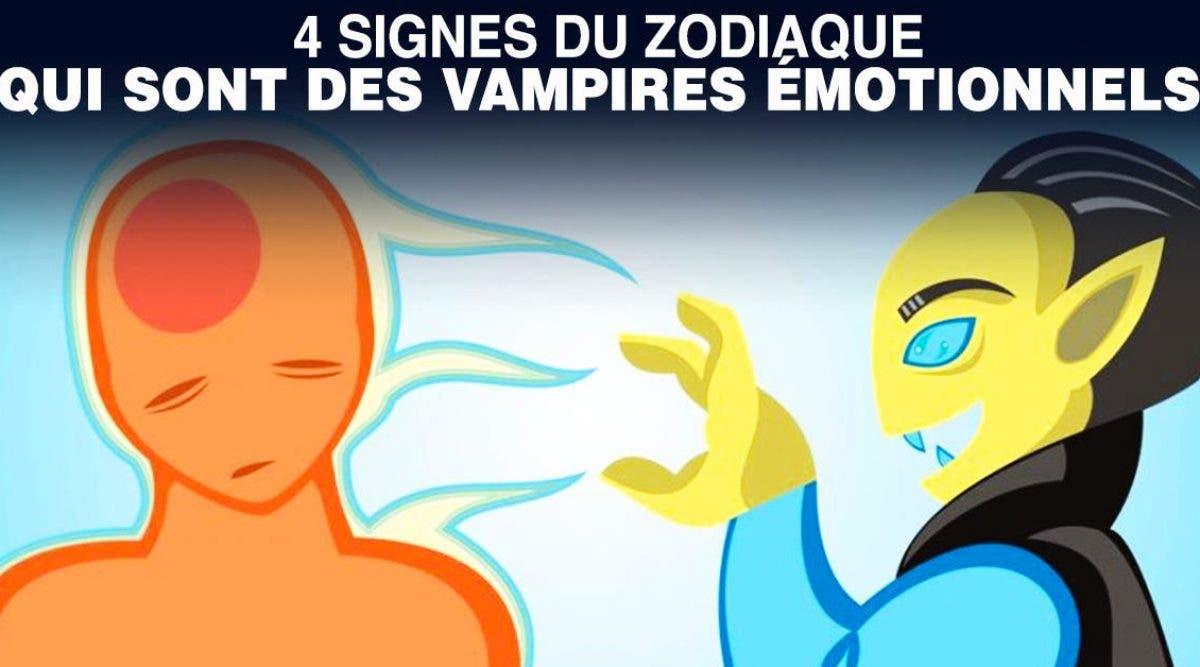 signes du zodiaque qui sont des vampires émotionnels