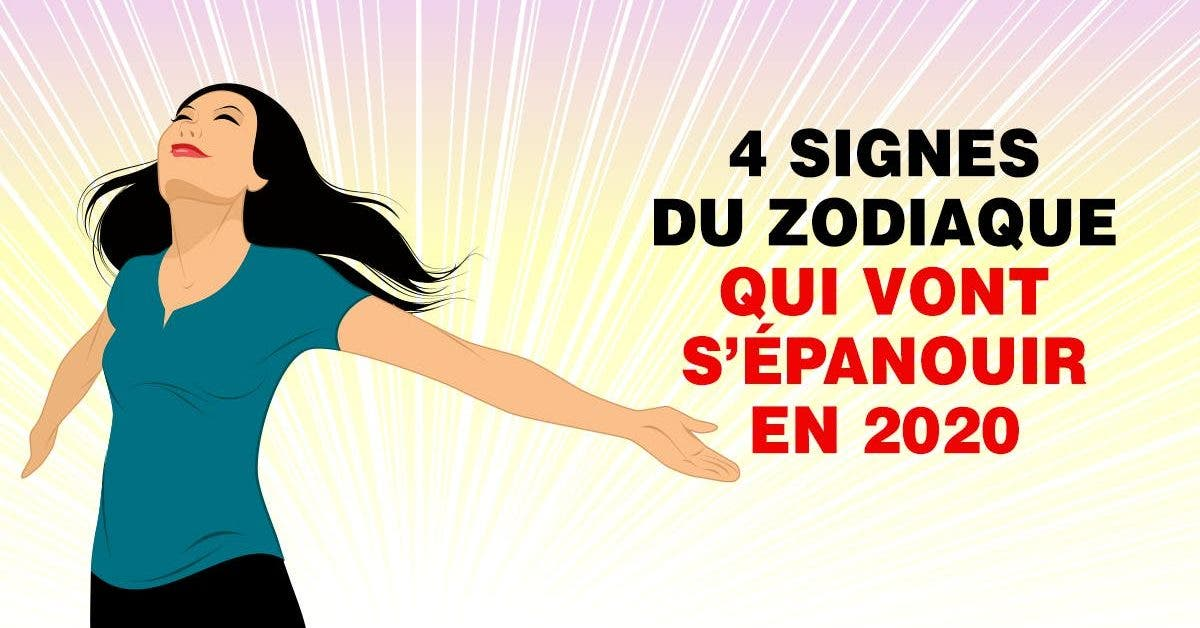 signes du zodiaque qui vont s'épanouir en 2020