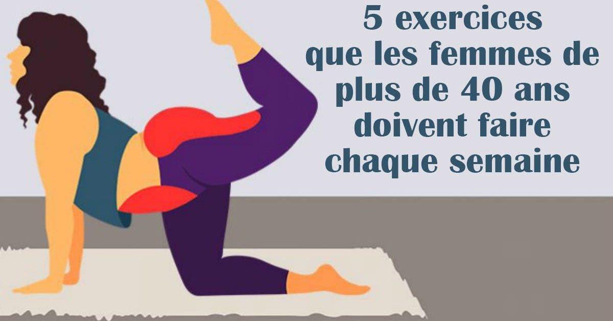 5 exercices que les femmes de plus de 40 ans doivent faire chaque semaine
