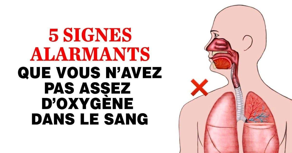 5 signes alarmants que vous navez pas assez doxygene dans le sang 1 1