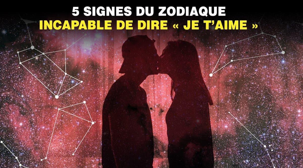 signes du zodiaque incapable de dire je t'aime