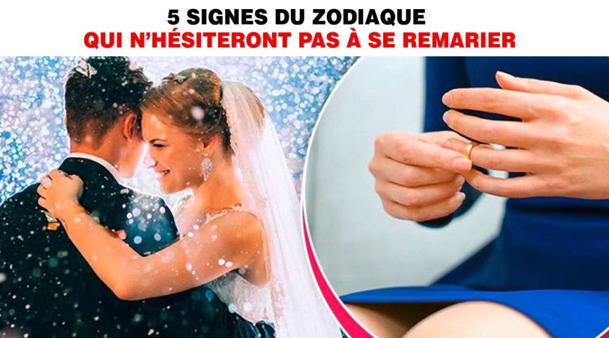 signes du zodiaque qui n'hésiteront pas à se remarier
