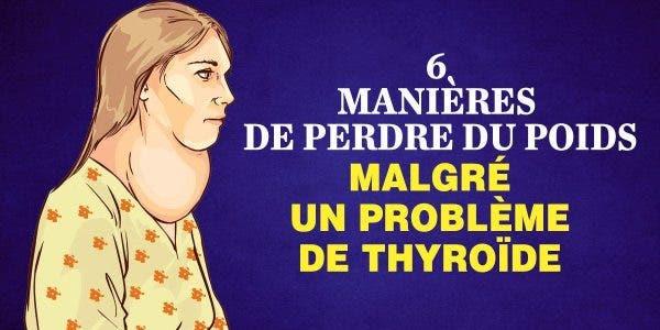 manières de perdre du poids malgré un problème de thyroïde