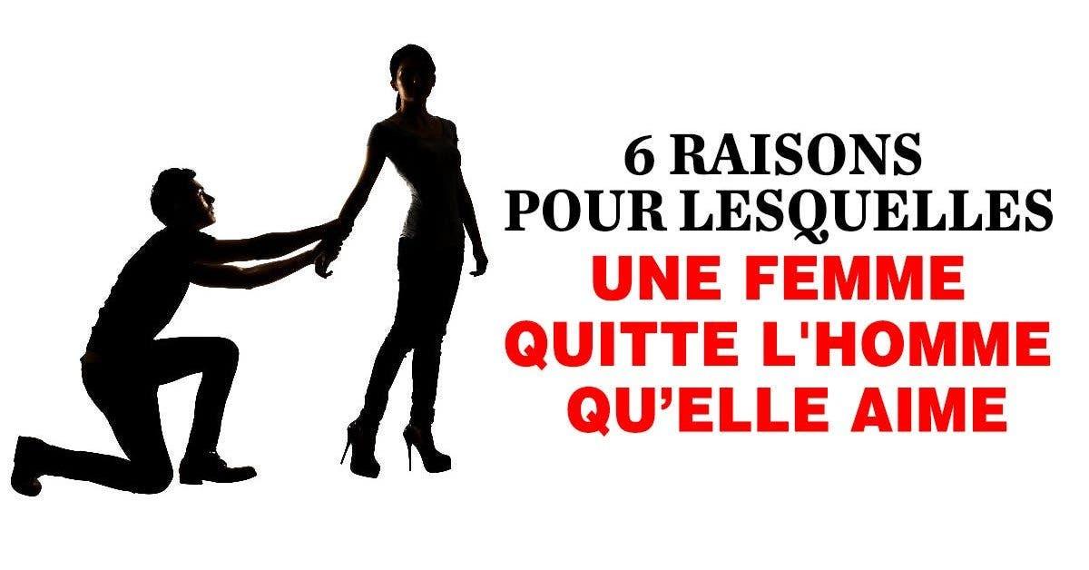 6 raisons pour lesquelles une femme quitte lhomme quelle aime 1