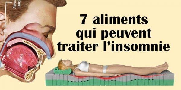 7 aliments qui peuvent traiter l'insomnie