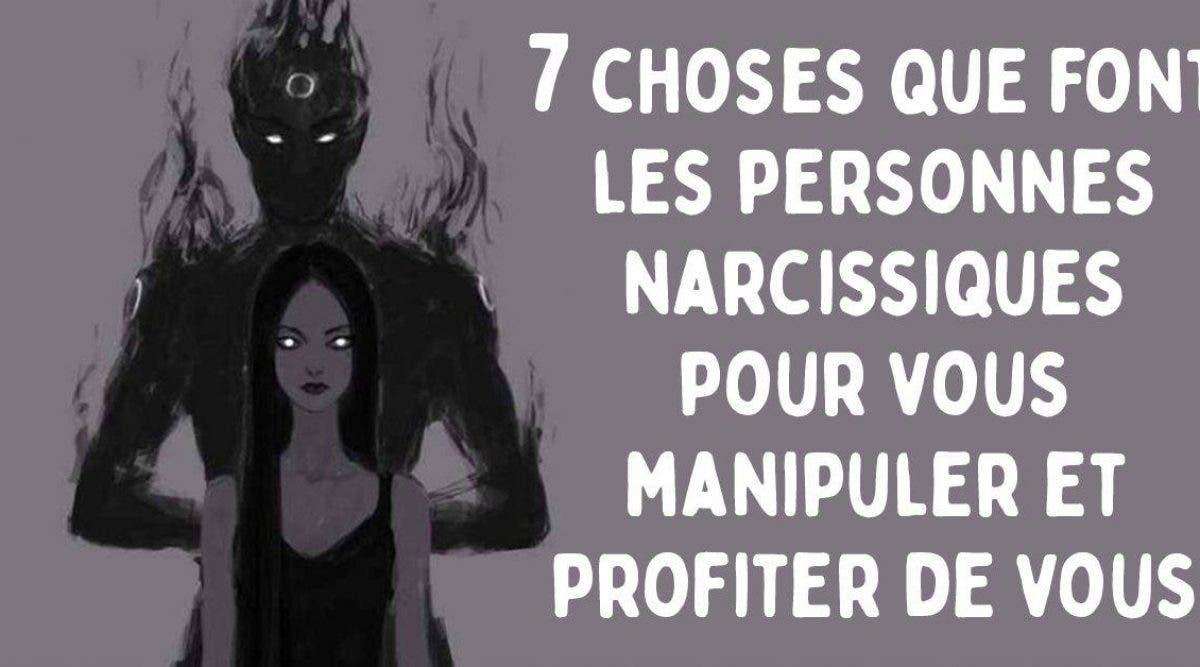 7 choses que font les personnes narcissiques pour vous manipuler et profiter de vous