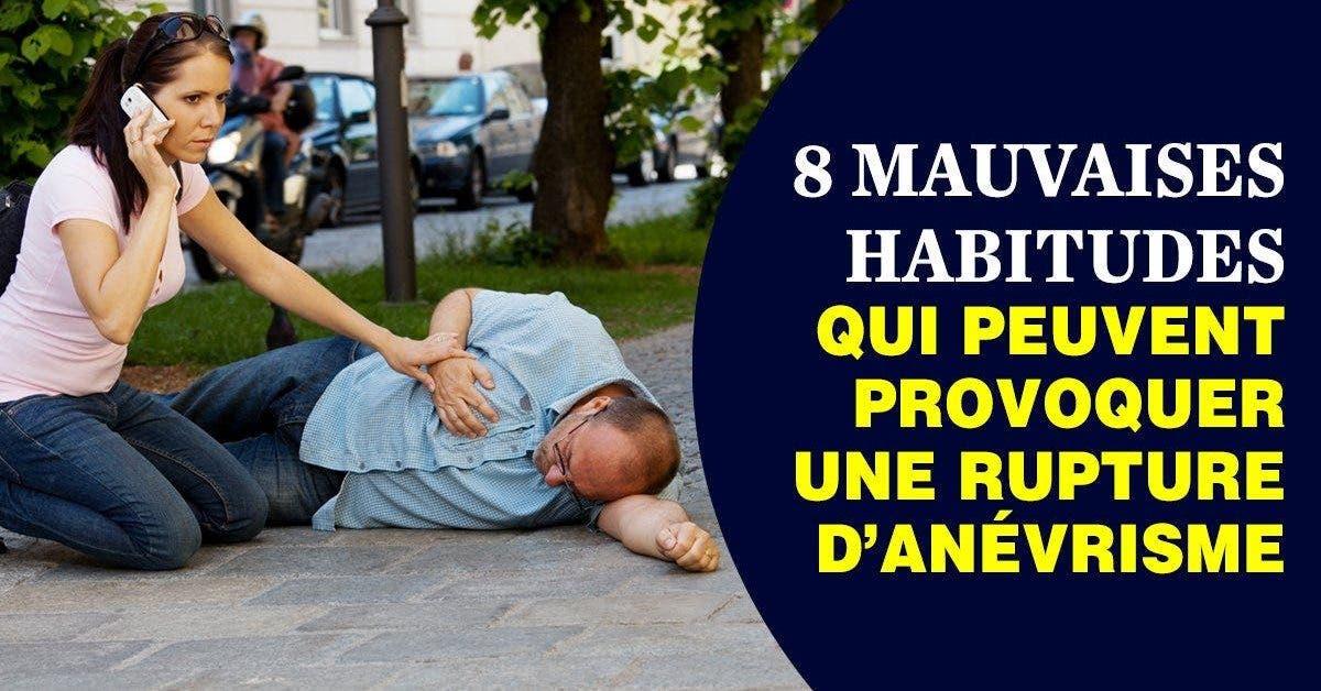 8 mauvaises habitudes qui peuvent provoquer une rupture danevrisme 1 1 1