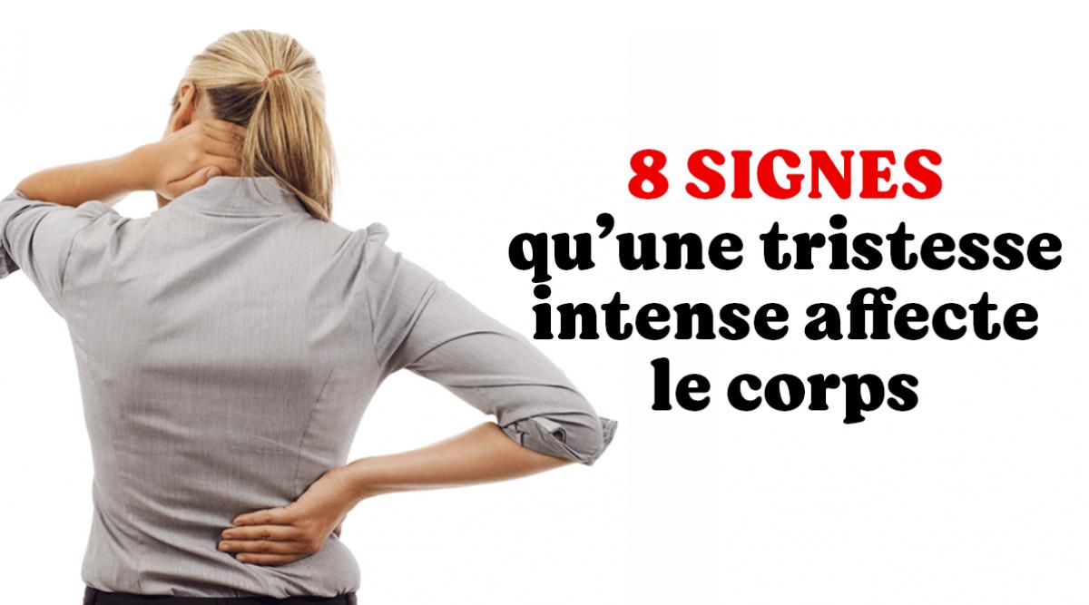 8-signes-quune-tristesse-intense-affecte-le-corps