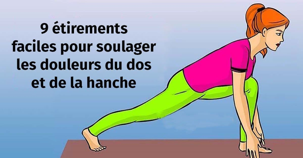 9 etirements faciles pour soulager vos douleurs lombaires et de la hanche 1