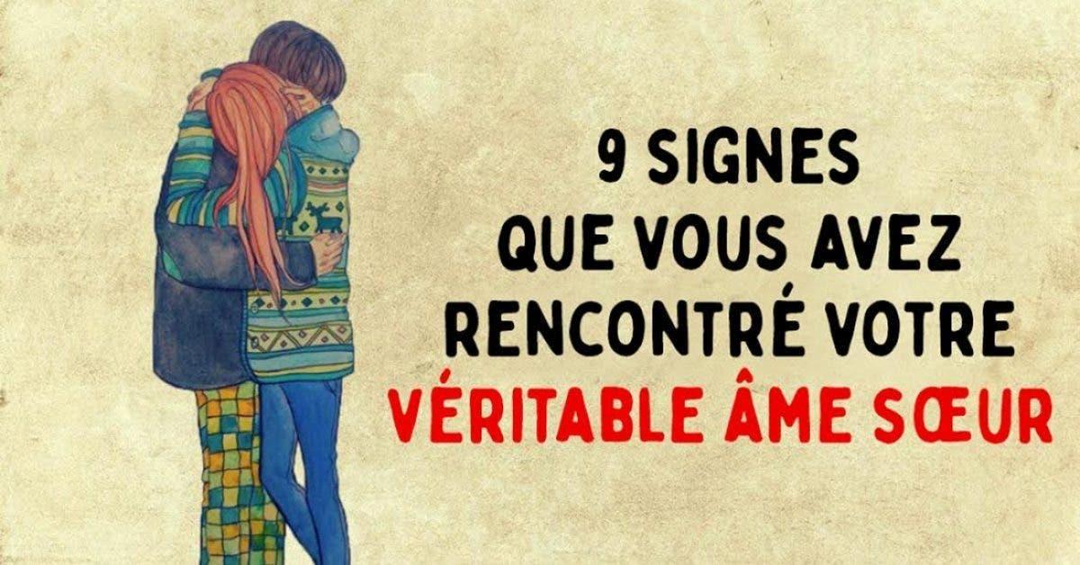9 signes que vous avez rencontre votre veritable ame soeur 1 1