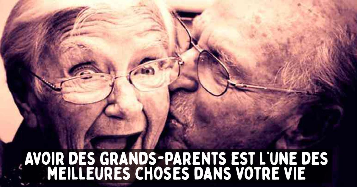 Voici pourquoi les grands-parents sont l'une des meilleures choses dans votre vie