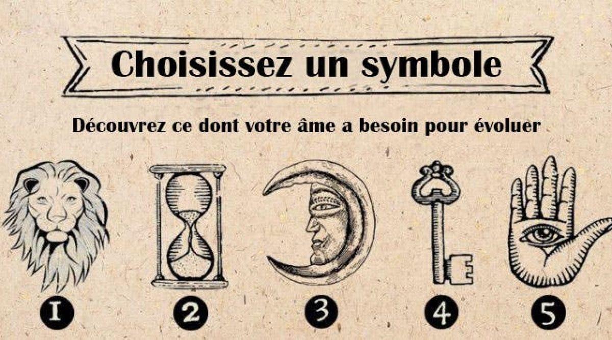 Choisissez un symbole et découvrez ce dont votre âme a besoin pour évoluer