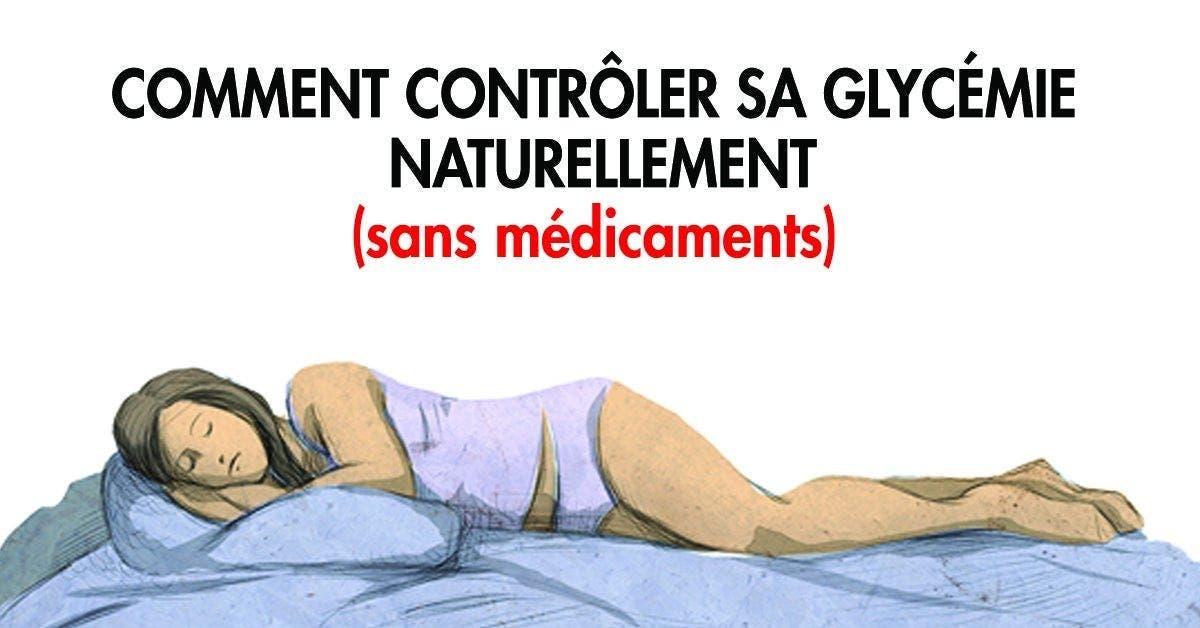 Comment contrôler sa glycémie naturellement sans médicaments 1 1 1