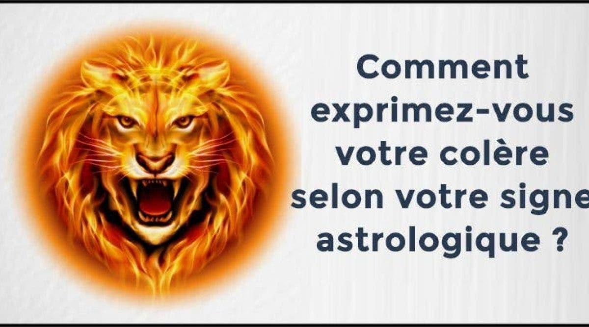 Comment exprimez-vous votre colère selon votre signe astrologique ?