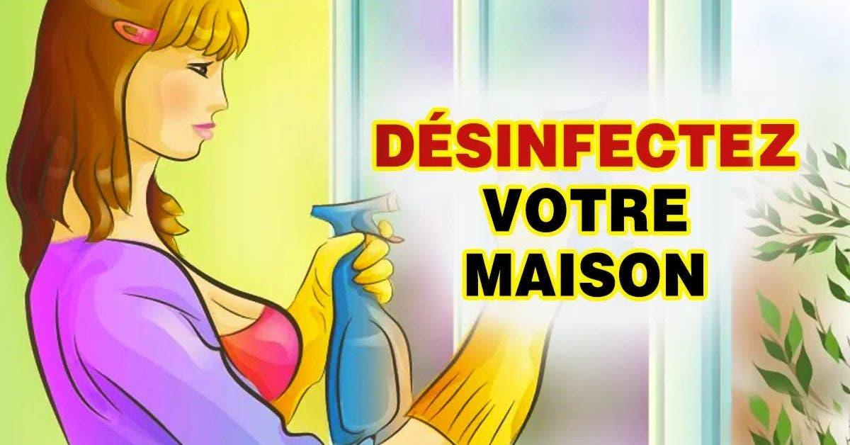 désinfectez votre maison