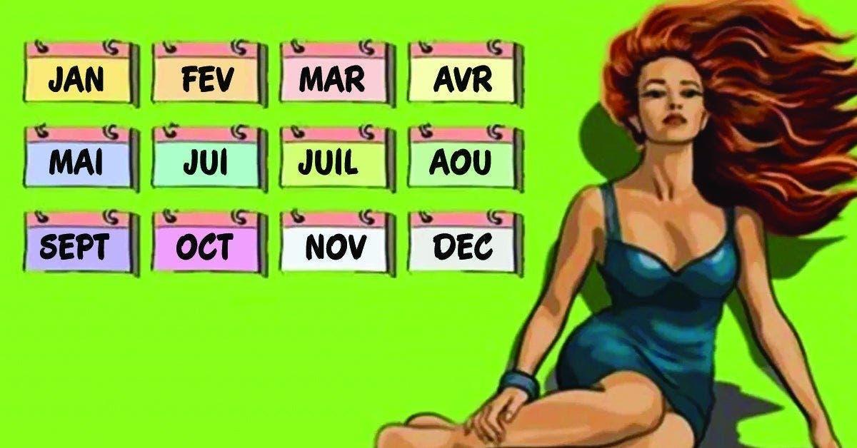 Dites nous quel est votre mois de naissance nous vous dirons quel genre de femme vous êtes 1 1 1