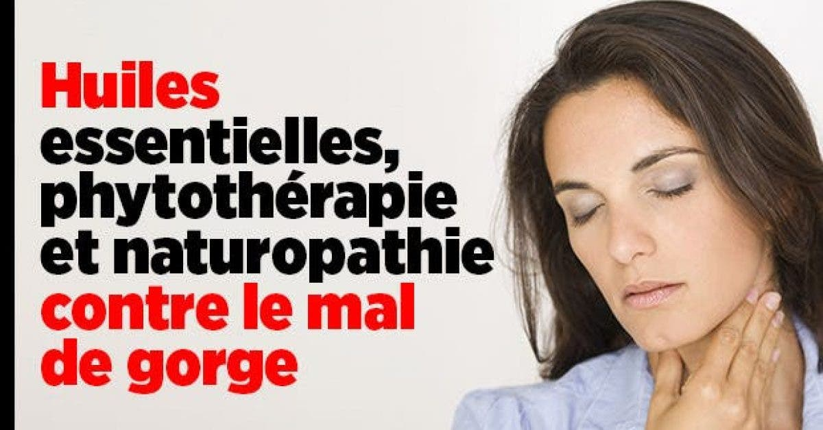 Huiles essentielles phytotherapie et naturopathie contre le mal de gorge11