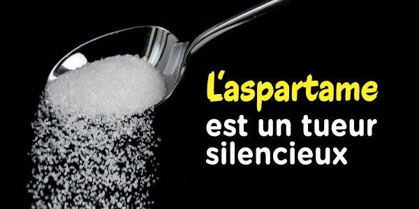 L'aspartame est un tueur silencieux que nous consommons tous
