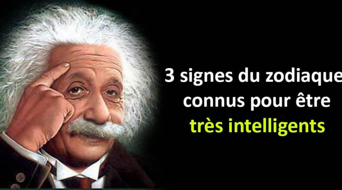 Les 3 signes les plus intelligents du zodiaque