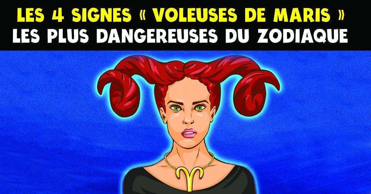 les plus dangereuses du zodiaque