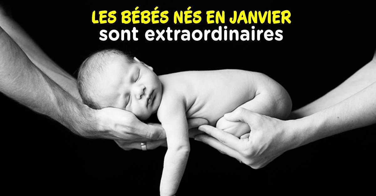 Les bébés nés en janvier sont extraordinaires