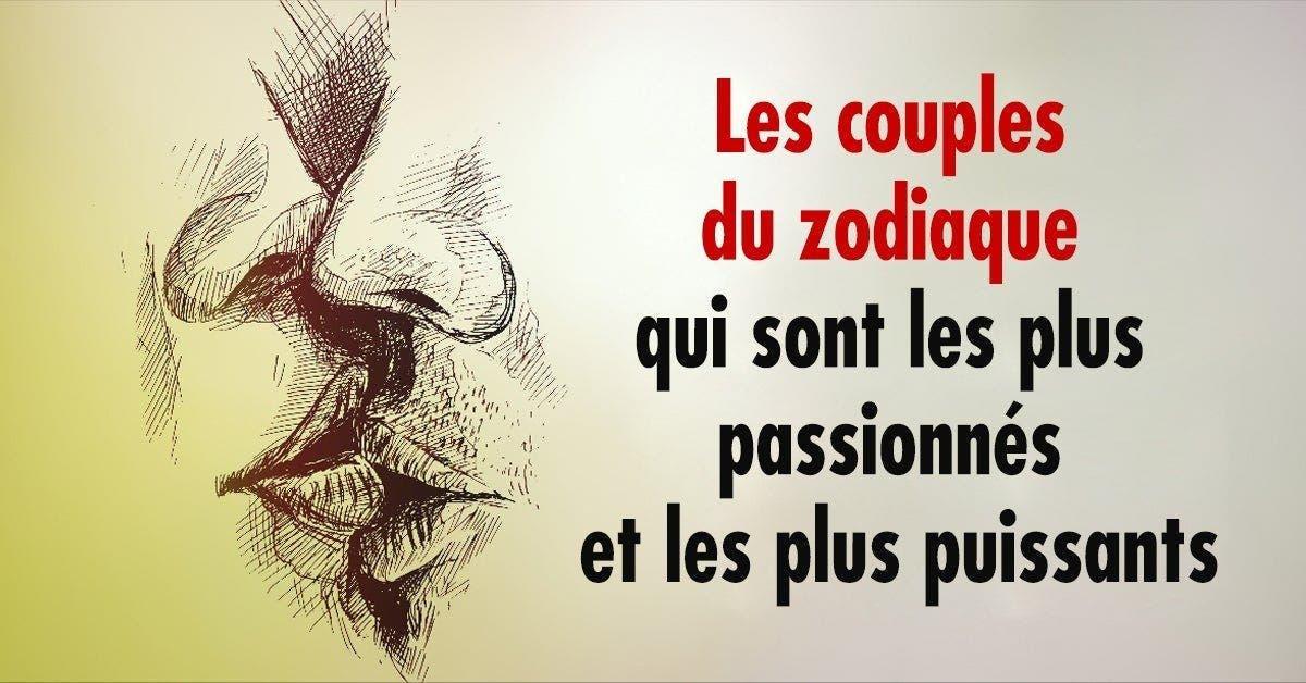 Les couples du zodiaque qui sont les plus passionnés et les plus puissants 1 1