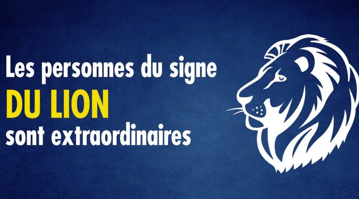 Nous devons tous avoir une personne du signe du Lion dans notre vie