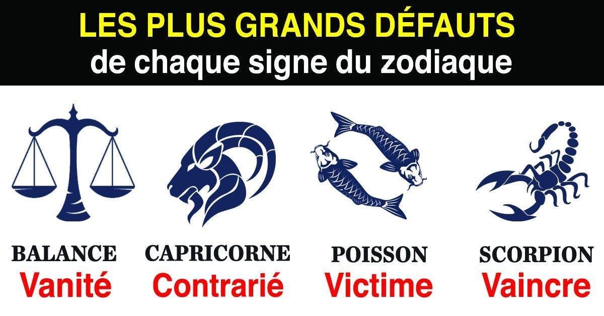 Les plus grands defauts de chaque signe du zodiaque 1 1 1