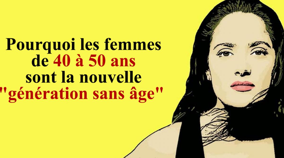 """Pourquoi les femmes de 40 à 50 ans sont la nouvelle """"génération sans âge"""""""