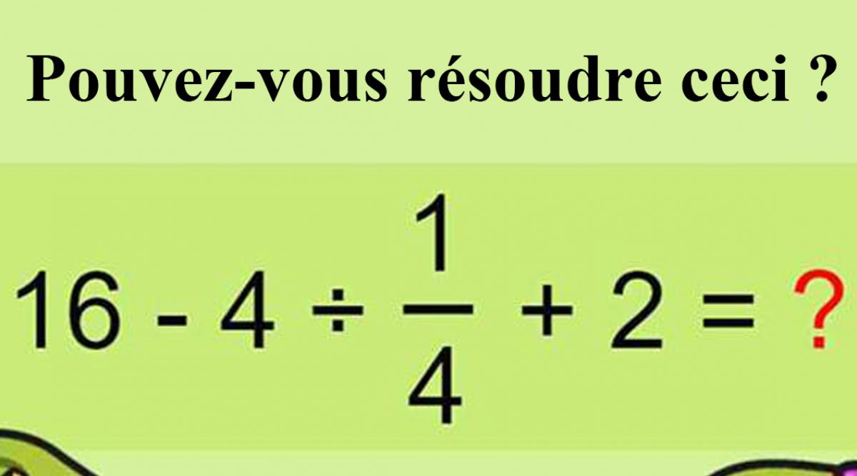 Pouvez-vous résoudre ceci ?