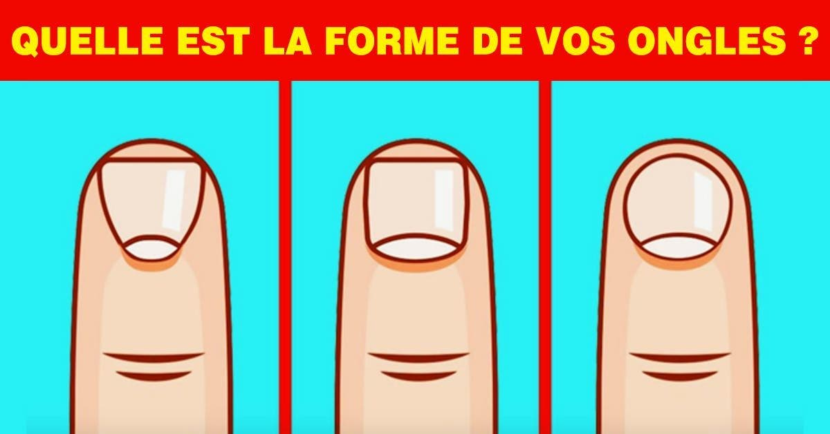 La forme de vos ongles indique des choses spéciales sur votre personnalité