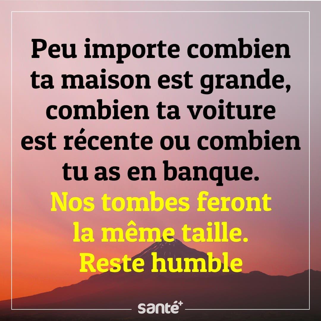 Reste humble