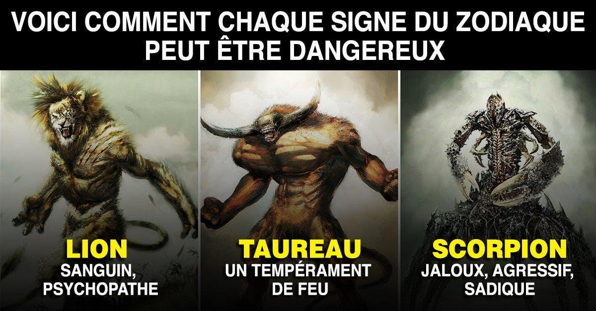 Voici comment chaque signe du zodiaque peut être dangereux