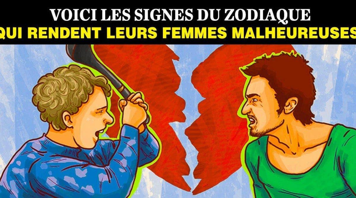 Voici le classement des signes du zodiaque qui rendent leurs femmes malheureuses