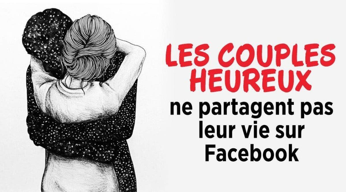 Voici pourquoi les couples heureux ne partagent pas leur vie sur Facebook