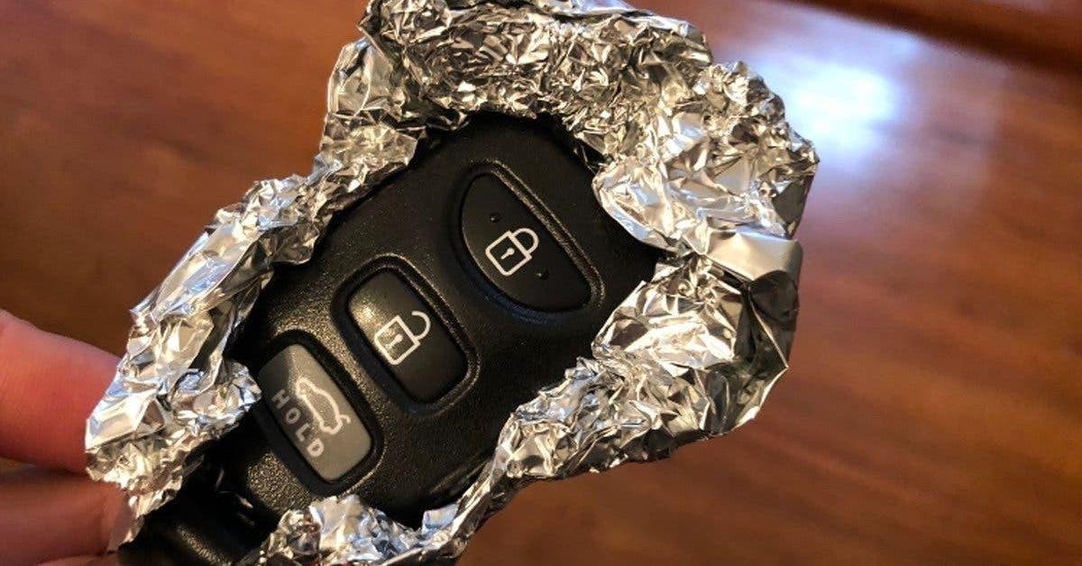 Voila pourquoi vous devriez toujours envelopper les cles de votre voiture dans du papier aluminium.