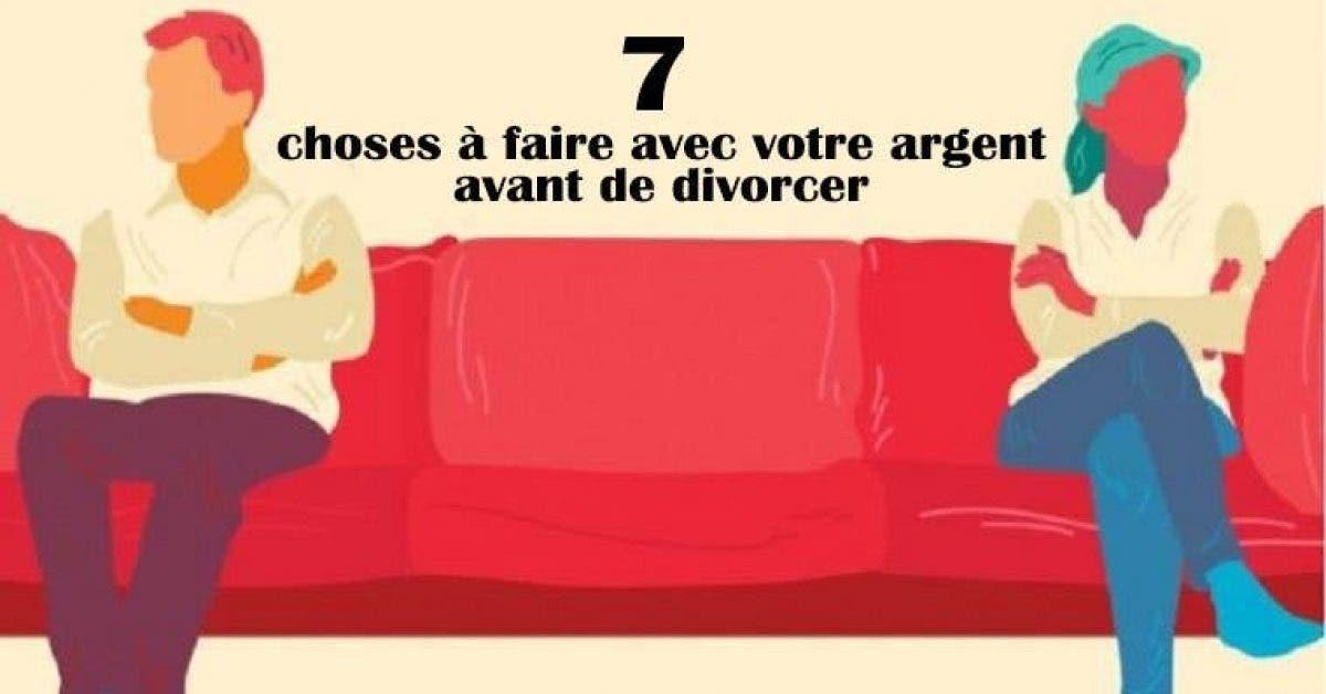 choses à faire avec votre argent avant de divorcer