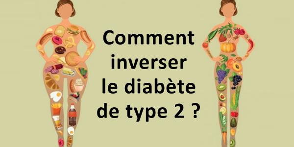 comment inverser le diabète de type 2 naturellement