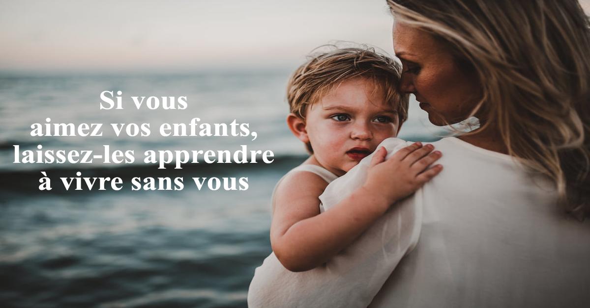 Si vous aimez vos enfants